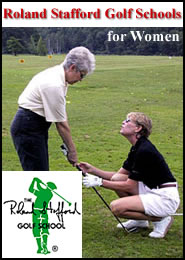Roland Stafford Golf Schools for Women - New York, Pennsylvania & Florida